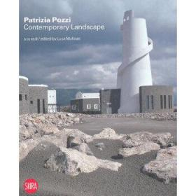 Patrizia Pozzi Contemporary Landscape: New tales and new visions[帕特里齐亚波齐]