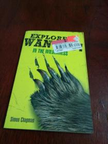 EXPLORERS WANTED, In the Wilderness Simon Chapman    在荒野中寻找探险家的西蒙·查普曼(英文原版)