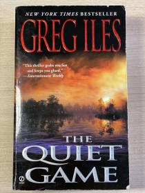 【英文原版小说】THE QUIET GAME by GREG ILES.NEW YORK TIMES BESTSELLER