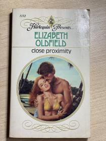 【英文原版小说】CLOSE PROXIMITY by Elizabeth Oldfield