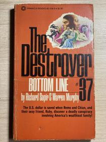 【英文原版小说】The Destroyer #37: Bottom Line By Richard Sapir and Warren Murphy