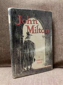 John Milton(埃德蒙·福勒《弥尔顿传》,Robert Ball插图,难找的书,布面精装,带护封,1944年美国初版,别致藏书票)