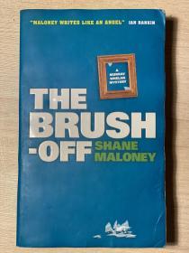 【英文原版小说】THE BRUASH-OFF by SHANE MALONEY
