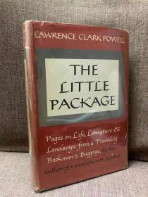 The Little Package(劳伦斯·克拉克·鲍威尔《书人行囊》,作者亲笔签名并题赠,精彩书话,布面精装,带护封,1964年美国初版)
