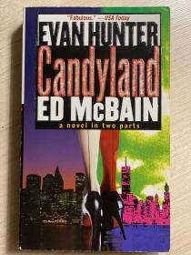 【英文原版小说】Candyland a novel in two parts ED McBAIN by EVAN HUNTER
