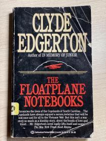 【英文原版小说】The Floatplane Notebooks BY CLYDE EDGERTON