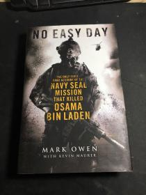 NO EASY DAY THE AUTOBIOGRAPHY OF A NAVY SEAL
