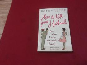 "How To Kill Your Husband《怎样""杀死""你的丈夫》【英文原版】"