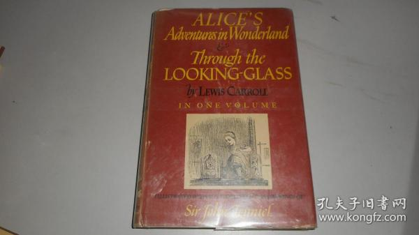 ALICES ADVENTURES IN WONDERLAND THROUGH THE LOOKING-GLASS 精装插图本