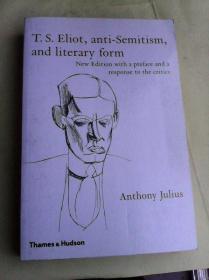 T. S. Eliot, Anti-Semitism, and Literary Form       英文原版   艾略特,反犹太主义与文学形式