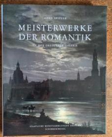 Meisterwerke der Romantik: in der Galerie Neue Meister Dresden