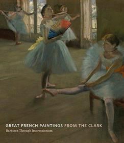 Great French Paintings from the Clark