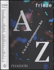 Frieze: A to Z of Contemporary Art