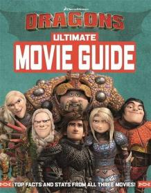 How To Train Your Dragon The Ultimate Movie Guide驯龙高手3 电影指南,英文原版
