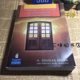 Teaching by Principles:An Interactive Approach to Language Pedagogy (3rd Edition)道格拉斯原则教学-一种互动的语言教学法