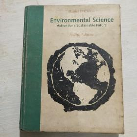 Environmental Science:Creating A Sustainable Future /Daniel