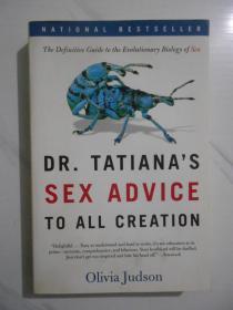 Dr.Tatiana's Sex Advice To All Creation