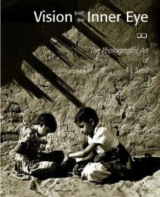 Vision from the Inner Eye: The Photographic Art of A.L. Syed