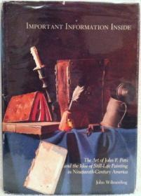 Important Information Inside: The Art of John F. Peto and the Idea of Still-Life Painting in Nine...