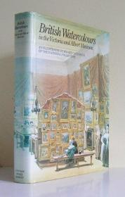 British Watercolours in the Victoria and Albert Museum: An Illustrated Summary Catalogue of the N...