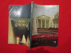 THE WHITE HOUSE, AN HISTORIC GUIDE/REVISED EDITION ,WHITE HOUSE Historical Association,1977,Thirteenth edition