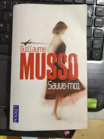 Sauve-Moi【救救我,纪尧姆.米索,法文原版】