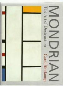 Mondrian, the Art of Destruction