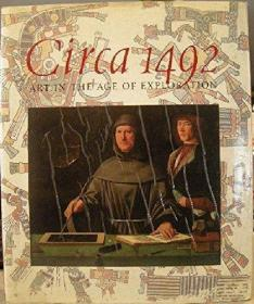 Circa 1492: Art In the Age of Exploration