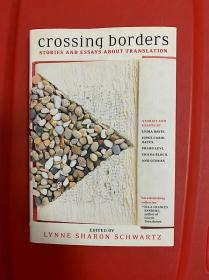 Crossing Borders: Stories and Essays about Translation(翻译之故事)文集