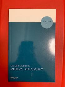 Oxford Studies in Medieval Philosophy: Volume 1(牛津中世纪哲学研究第一卷)研究文集