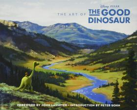 The Art of the Good Dinosaur恐龙当家 设定集,英文原版