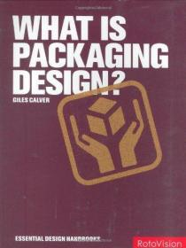 What is Packaging Design? (Essential Design Handbooks)