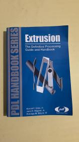 Extrusion:The Definitive Processing Guide and Handbook