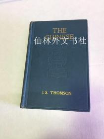 【包邮】1909年版John Stuart Thomson中国人 THE CHINESE 精装 大量图像 彩色中国地图3幅
