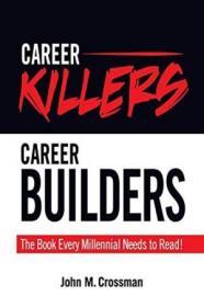 Career Killers/career Builders