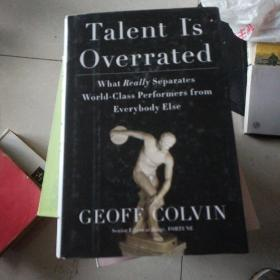 Talent Is Overrated:What Really Separates World-Class Performers from Everybody Else