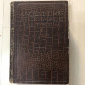 民国旧书,ANCIENT TIMES A HISTORY OF THE EARLY WORLD古代早期世界的历史,英文原版