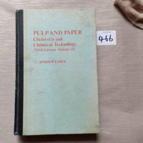 Pulp and Paper: Chemistry and Chemical Technology (Volume 3)