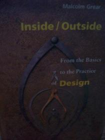 Inside/Outside: From the Basics to the Practice of Design.