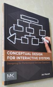 Conceptual Design for Interactive Systems: Designing for Performance and User Experience 平装