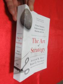 The Art of Strategy: A Game Theorists Guide to Success in Business and Life       (大32开)   【详见图】