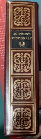 Johnson's Dictionary of the English Language    约翰逊英语大辞典      书脊、封面烫金图案    1843年版  1994年 重印本   唯一有约翰逊亲笔撰写序言的版本