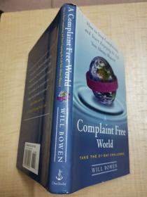 A Complaint Free World:How to Stop Complaining and Start Enjoying the Life You Always Wanted