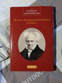 Arthur Schopenhauer: The Two Fundamental Problems of Ethics