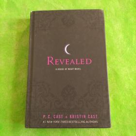 Revealed: A House of Night Novel