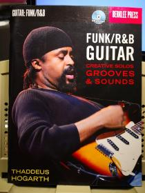 FUNK /R&B GUITAR  CREATIVE SOLOS GROOVES&SOUNDS 放克 吉他 创意独奏音乐 (1CD)
