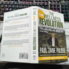 The New Wellness Revolution: How to Make a Fortune in the Next Trillion Dollar Industry【英文原版 精装现货】 新健康革命:如何在下一个万亿美元的产业中发财