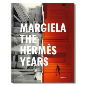 现货包邮 Margiela  the Hermès years 马丁马吉拉:爱马仕时代 顶级衣橱故事 艺术服装设计 时尚服装 时尚达人必读书目 英文原版