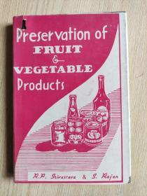 Preservation of FRUIT VEGTABLE products(英文原版书:水果和蔬菜产品保藏)
