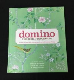 Domino: The Book of Decorating: A Room-by-Room Guide to Crea